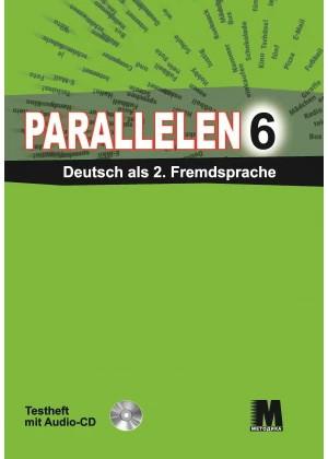Parallelen 6. Testheft - Тесты для 6-го класса (2-й год обучения, 2-й иностранный)