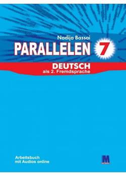 Parallelen 7. Arbeitsbuch - Рабочая тетрадь для 7-го класса (3-й год обучения, 2-й иностранный)