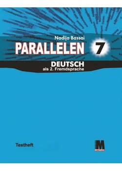 Parallelen 7. Testheft - Тесты для 7-го класса (3-й год обучения, 2-й иностранный)