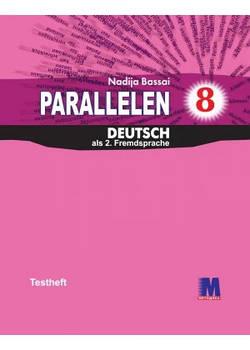 Parallelen 8.Testheft - Тесты для 8-го класса (4-й год обучения, 2-й иностранный)