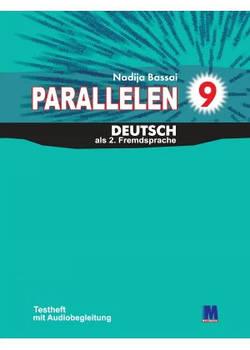 Parallelen 9. Testheft - Тесты для 9-го класса (5-й год обучения, 2-й иностранный)