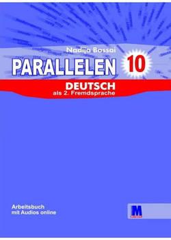 Parallelen 10. Arbeitsbuch - Рабочая тетрадь для 10-го класса (6-й год обучения, 2-й иностранный)