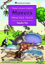 Young Learners English: Movers Practice Tests with Audio CD: Sandra Fox / Книга для детей