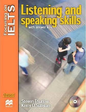 Focusing on IELTS Second Edition Listening and Speaking Skills with answer key and Audio CD / Steven Thurlow