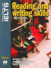 Focusing on IELTS Second Edition Reading and Writing Skills with answer key and Audio CD / Jeremy Lindeck
