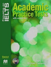 Focusing on IELTS Second Edition Academic Practice Tests with answer key and Audio CD / Macmillan