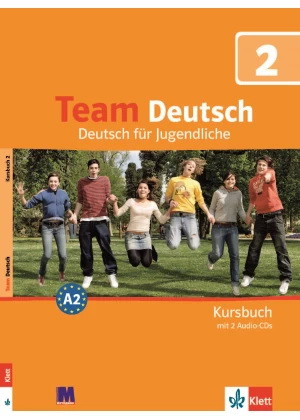 Team Deutsch 2. Kursbuch - Учебник