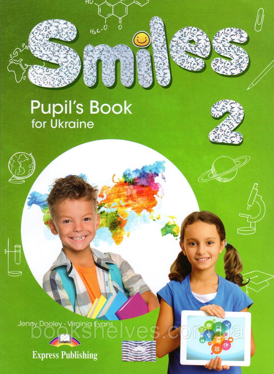 Учебник Smiles 2 for Ukraine Pupil's Book