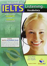 Succeed in IELTS: Listening and Vocabulary Self-Study Edition - Учебник / Global ELT
