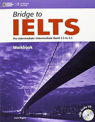 Bridge to IELTS Band 3.5 to 4.5 Workbook with Audio CD