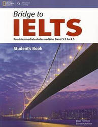 Bridge to IELTS Band 3.5 to 4.5 Student's Book