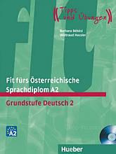Fit fürs Österreichische Sprachdiplom A2: Grundstufe Deutsch 2 mit Audio-CD - Hueber / Книга по немецкому