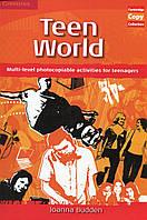 Книга Teen World: Multi-Level photocopiable activities for teenagers (Cambridge Copy Collection)