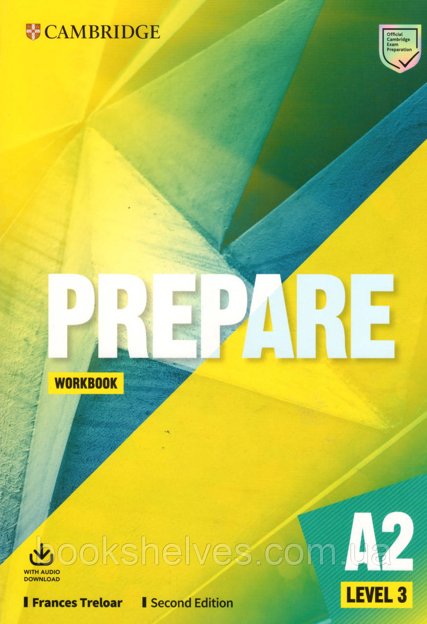 Рабочая тетрадь  Cambridge English Prepare! 2nd Edition 3 Workbook + Audio Download