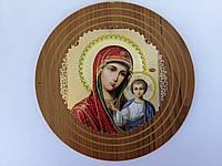 Икона Казанская Матерь Божия 14 см Круглая Дерево
