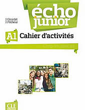 Écho Junior A1 Cahier d'activités: Cle International / Рабочая тетрадь