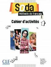 Soda 1 Cahier D'Activites: CLE International / Рабочая тетрадь
