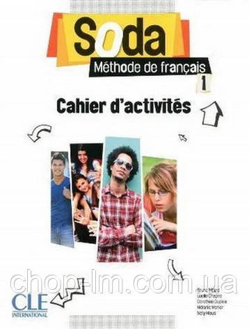 Soda 1 Cahier D'Activites: CLE International / Рабочая тетрадь, фото 2