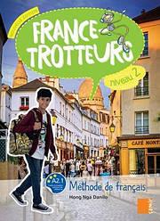 France-Trotteurs Nouvelle Édition 2 Livre de l'élève