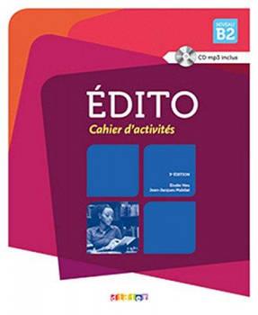 Edito B2 3e Edition Cahier d'exercices + CD