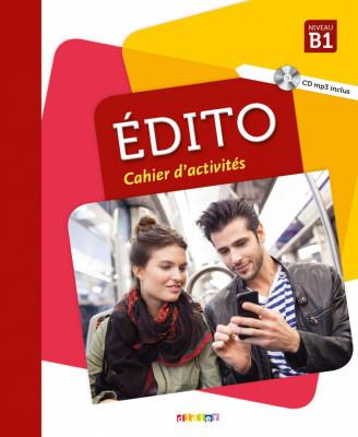 Edito B1 Cahier d'exercices + CD mp3 Edition 2018