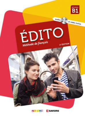 Edito B1 Livre eleve + DVD-Rom (audio et video) Edition 2018