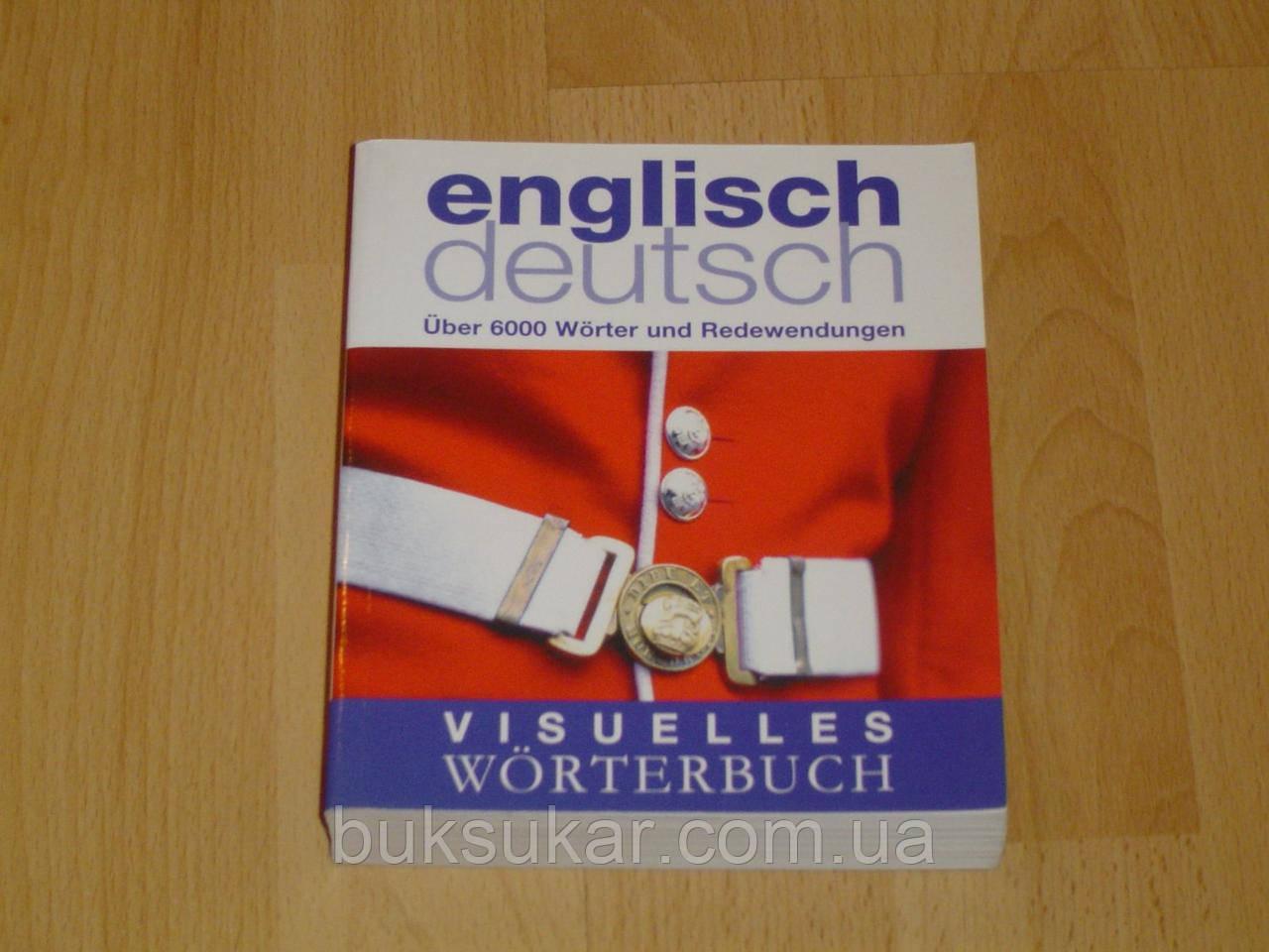Englisch-Deutsch - Über 6000 Wörter und Redewendungen / Английский-Немецкий - Более 6000 слов и фраз
