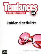 Tendances A1 Cahier d'activités - Cle International / Рабочая тетрадь