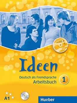 Ideen 1 Arbeitsbuch mit CD zum Arbeitsbuch + CD-ROM