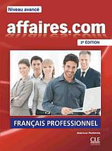 Affaires.com (2e Édition) Avancé Livre de l'élève - Cle International / Учебник