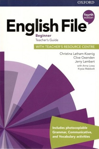 English File 4th Edition Beginner Теасһег's Book + teacher's Resourse Centre
