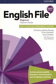 English File 4th Edition Beginner Тeacher's Book + Teacher's Resourse Centre