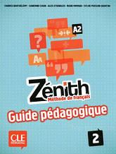 Zenith 2 Guide pedagogique: CLE International / Книга для учителя (автор: ALice Etienbled)