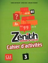 Zenith 3 Cahier d'activites: (ALice Etienbled) - CLE International / Рабочая тетрадь