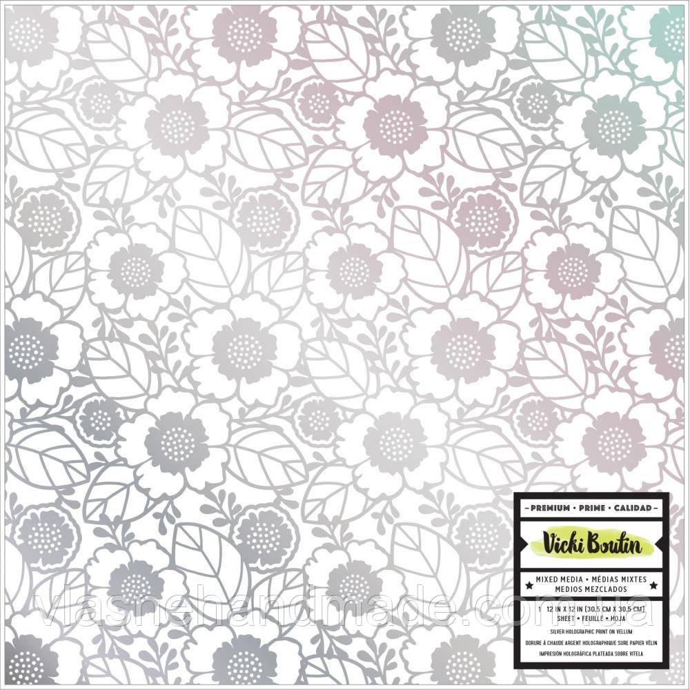 Калька з голографічним фольгуванням - Flowers - Color Kaleidoscope - Vicki Boutin - 30х30