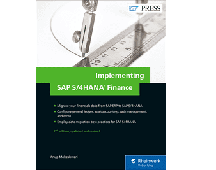 Implementing SAP S/4HANA Finance (2nd Edition)
