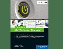 SAP Solution Manager (SolMan) 7.2: Practical Guide