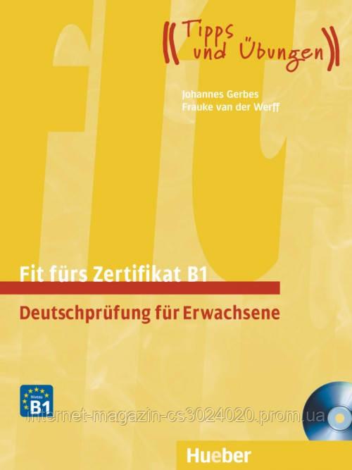 Fit fürs Zertifikat B1, Deutschprüfung für Erwachsene, Lehrbuch mit  integrierten CD ISBN: 9783192016516