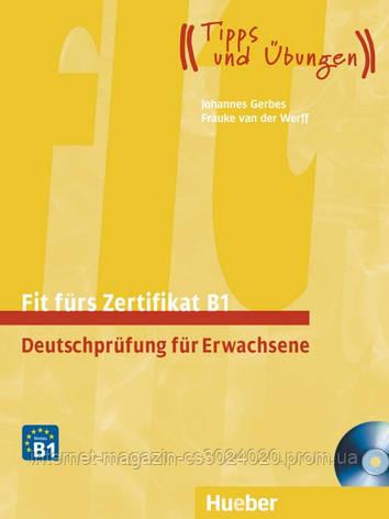 Fit fürs Zertifikat B1, Deutschprüfung für Erwachsene, Lehrbuch mit  integrierten CD ISBN: 9783192016516, фото 2