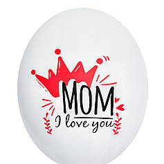 "0510 Шар 12"" (30 см) ""Mom I love you"" на белом (BelBal)"