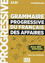 Grammaire Progressive du Français des Affaires 2e Édition Intermediaire Livre avec CD audio et Livre-web