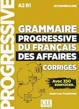 Grammaire Progressive du Français des Affaires 2e Édition Intermédiaire Corrigés / Сборник ответов