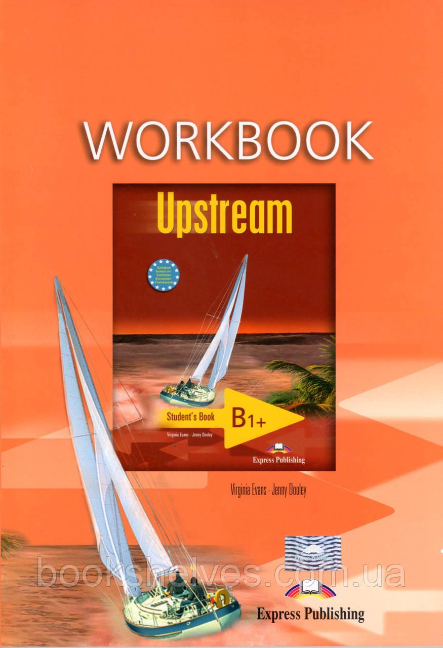 Рабочая тетрадь Upstream B1+