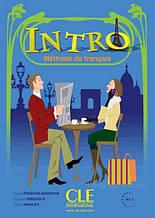 Intro Méthode de Français - Livre de l'élève avec CD audio / Cle International / Учебник