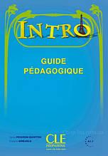 Intro Guide Pédagogique / Cle International / Книга для учителя