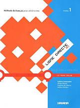 Ligne Directe 1 Méthode de Français - Livre de l'élève avec CD audio / Didier / Учебник
