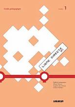 Ligne Directe 1 Guide Pédagogique / Didier / Книга для учителя