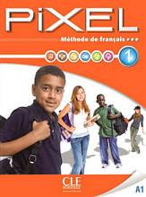 Pixel 1 Méthode de Français - Livre de l'élève avec DVD-ROM / Cle International / Учебник