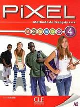 Pixel 4 Méthode de Français - Livre de l'élève avec DVD-ROM / Cle International / Учебник