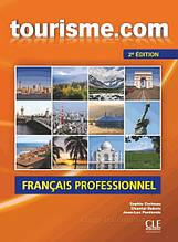 Tourisme.com 2e Édition Livre de l'élève avec CD audio / Cle International / Учебник